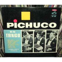 Anibal Troilo Pichuco Es Tango Goyeneche Vinilo Argentino