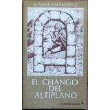 El Chango Del Altiplano - Calandrelli, Susana - Huemul. 1981