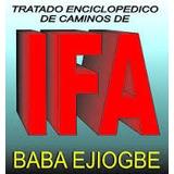 Tratado Enciclopedico De Ifa Los 256 Oddun + Regalos Digital
