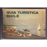 Guía Turística Chile 1964 Mapas Desplegables Fotos