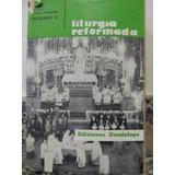Libreriaweb Liturgia Reformada - Concilio Ecumenico