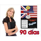 Curso De Idioma Ingles Para Aprenderlo En 90 Dias
