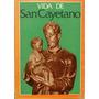 Vida De San Cayetano - Pbro. Eduardo Gonzalez