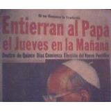 Cuando Murieron Pablo Vi Y Juan Pablo I En 1978 Cth