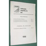 Reglamento Boxeo Federacion Argentina De Box 1986 - 64 Pgs.