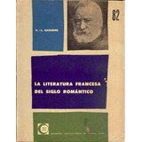 La Literatura Francesa Del Siglo Romántico
