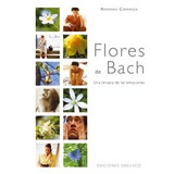 Flores De Bach : Una Terapia De Las Emociones ( Envío Gratis