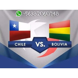 Entradas Chile Bolivia Eliminatorias