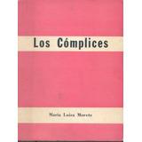 Los Cómplices - María Luisa Morete