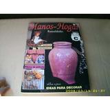 - Fascículos - Revistas: - Manos En El Hogar - Manualidades