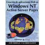 Creación De Aplicaciones Web En Windows Nt Active Server Pag