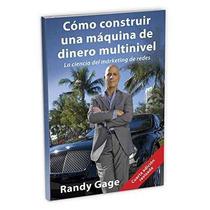 Libro Cómo Construir Una Máquina De Dinero Multinivel: La Ci