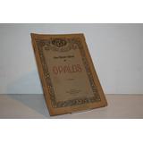 Julio Herrera Y Reissig Opalos - Ediciones Selectas America