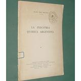 Opusculo Industria Química Argentina 1952 Diaz Molano Peron