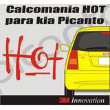 Calcomania Hot Para Kia Picanto Marca 3m
