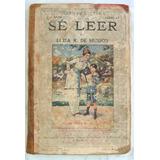 Libro De Lectura Se Leer Del Año 1919