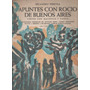 Apuntes Con Rocío De Buenos Aires, Nicandro Pereyra.