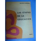 Las Etapas De La Educación. Maurice Debesse. Ed. Nova