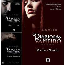 Colecao Diarios Do Vampiro - Retorno - L J Smith (3 Livros)