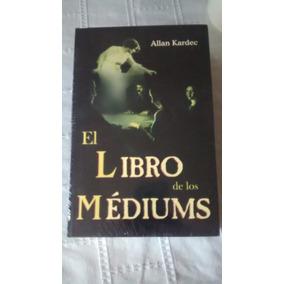 Libro El Libro De Los Mediums / Allan Kardec