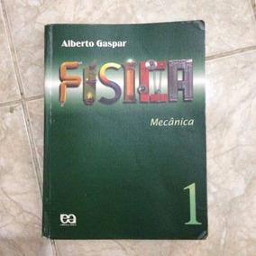 Livro Física Mecânica 1 - Alberto Gaspar - Editora Ática