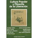 Cultura Popular Y Filosofía De La Liberación:una Persp. Lat.