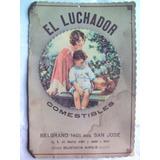 Cartel Antiguo Publicidad Mujer Niño Comestibles El Luchador