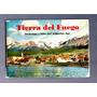 Tierra Del Fuego Antiguo Libro Muchas Fotografìas