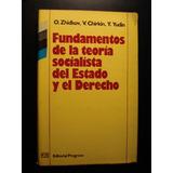 Fundamentos De La Teoría Socialista Del Estado Y El Derecho