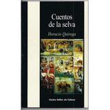 Cuentos De La Selva - Horacio Quiroga - Libro Nuevo