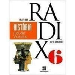Projeto Radix - História 6 - 3ª Edição-raiz Do Conhecimento