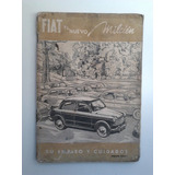 Antiguo Libro Manual 100% Original De Uso: Fiat 1100 De 1954