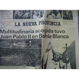 Hoja Diario La Nueva Provincia J.pablo Ii En Bahia Blanca