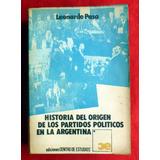 Leonardo Paso Historia Del Origen De Los Partidos Políticos