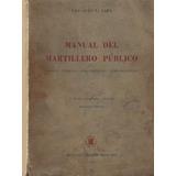 Manual Del Martillero Publico - Eduardo L. Lapa - Libros