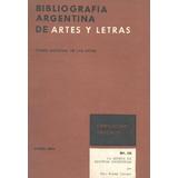 Bibliografía Argentina De Artes Y Letras Nº38 La Música En