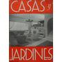 Revista Casas Y Jardines - Agosto 1939