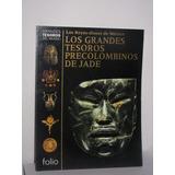 Los Reyes Dioses De México Los Grandes Tesoros Precolombinos