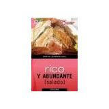Rico Y Abundante Salado- Carabajal Mirta-utilisima Cocina
