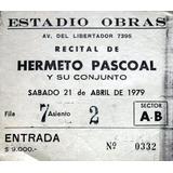 Entrada Hermeto Pascoal 21- 04- 1979 - Estadio Obras