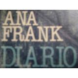 El Diario De Ana Frank (impreso En España 1985 3° Edicion)