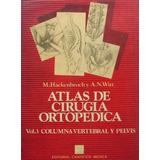Atlas De Cirugia Ortopedica - Hackenbroch Y Witt