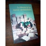 La Libreria De Las Nuevas Oportunidades _ Anjali Banerjee