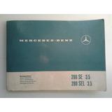 Antiguo Manual De Uso: Mercedes Benz 280 Se-sel 3.5 1970/2