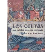 Los Celtas - Abel Raul Brozzi (ed. Pluma Y Papel) Mitos
