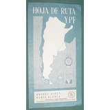 Hoja Ruta Ypf Bs As Bahia Blanca Publicidad Supermovil Mapa