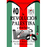 La Revolución Palestina - Rodolfo Walsh, Chomsky, Brieger...
