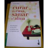 Curar La Casa Sanar El Alma Hilda Ikeda