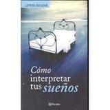 Libro Como Interpretar Los Sueños De Lewis Duane