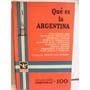 Qué Es La Argentina- Ara Y Otros Prólogo Borges Lacalesita